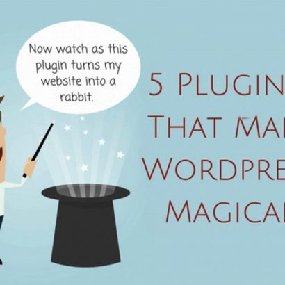 5 Plugins That Make WordPress Magically Easy for Small Businesses